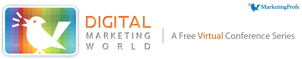 MarketingProfs Conferences: Digital Marketing World