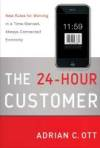 The 24-Hour Customer, by Adrian Ott