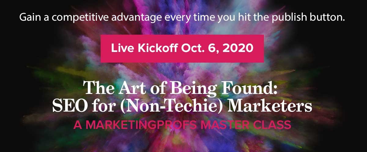 Master Class | The Art of Being Found: SEO for (Non-Techie) Marketers