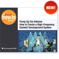 Pump Up the Volume: How to Create a High-Frequency Content Development System