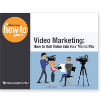 Video Marketing: How to Roll Video Into Your Media Mix