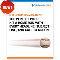 The Perfect Pitch: Hit a Home Run With Every Headline, Subject Line, and Call to Action