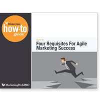 Four Requisites for Agile Marketing Success