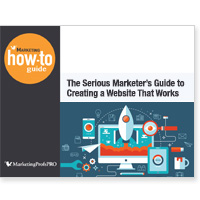 The Serious Marketer's Guide to Creating a Website That Works