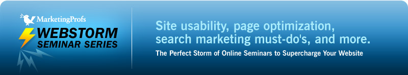 MarketingProfs Webstorm Seminar Series: Supercharge Your Website